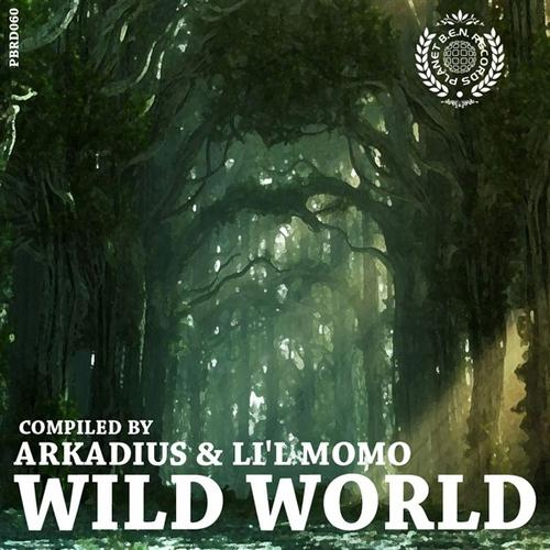 Wild World - Compiled by Arkadius & Lil Momo