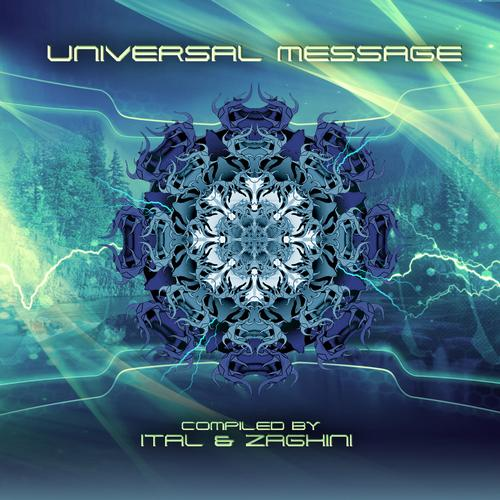 Universal Message - Compiled by Ital & Zaghini